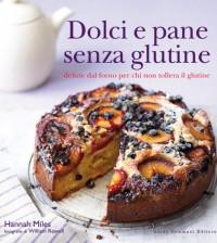 dolci e pane senza glutine