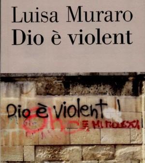 dio è violent - luisa muraro