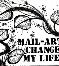 086-MAIL ART CHANGED MY LIFE! - 2009