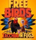0_free-birds-tacchini-in-fuga-trailer-e-poster-italiani-2_news