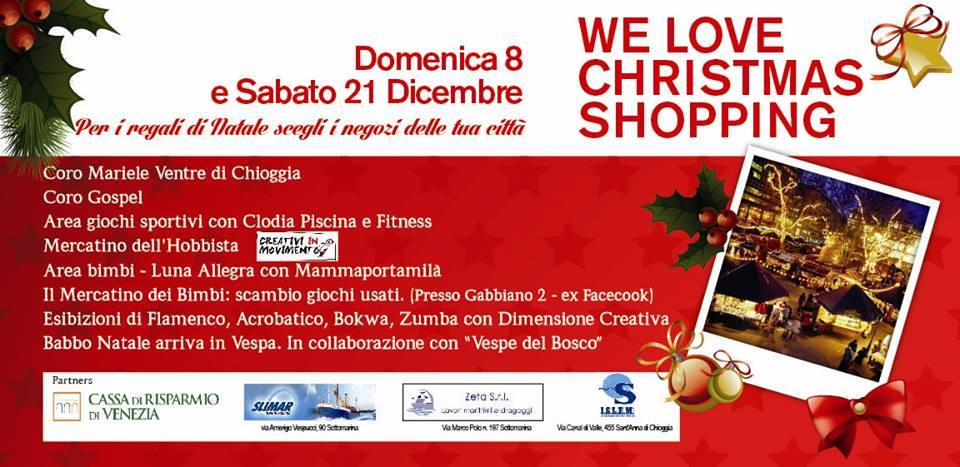 we love shopping christmas Sottomarina